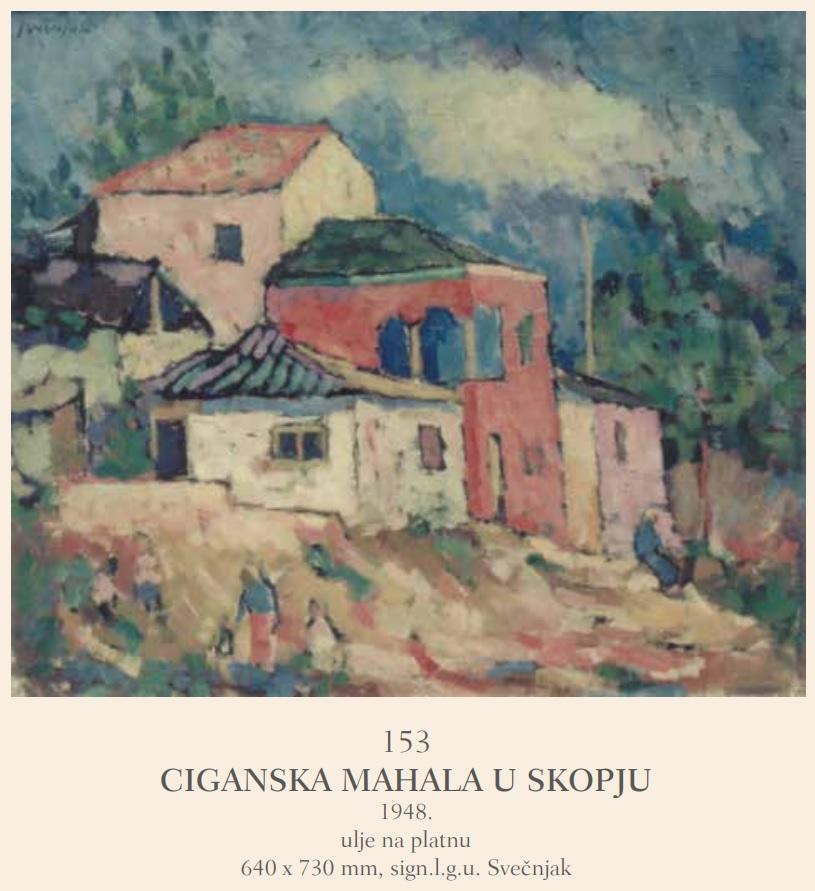 Вилим Свечњак (1906-1993) Циганско маало во Скопје 1948, масло на платно.